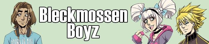 700x150bleckmossenboyz