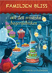 Recension-Familjen-bliss-och-den-mystiska-bagerifabriken