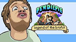 recension-PewDiePie-Legend of the brofist