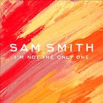 sam-smith_im-not-the-only-one_2015