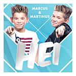 Marcud och Marttinus, Hei