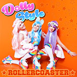 Dolly Style, Rollercoaster