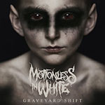 Recension_motionlessinwhite_graveyardshift