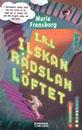Recension_irl-ilskan-radslan-loftet