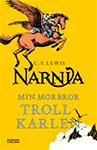 Narnia: Min morbror trollkarlen