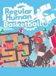 Recension_Regular Human Basketball
